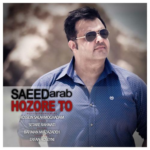 Saeed Arab Hozore To