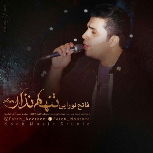 Fateh Nooraee Tanham Nazar