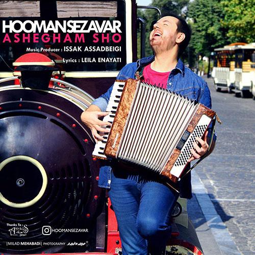 Hooman Sezavar Ashegham Sho