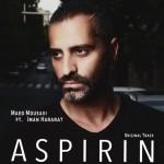 دانلود آهنگ جدید مائد موسوی به همراهی ایمان حرارت به نام آسپرین