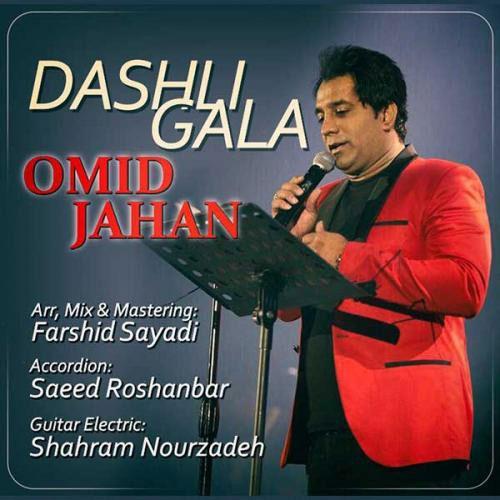 Omid Jahan Dashli Gala