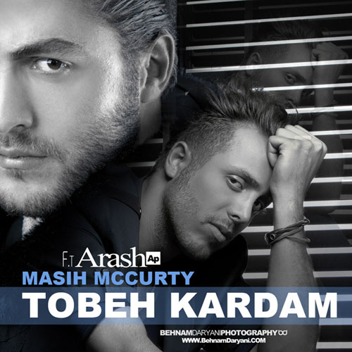 Masih Arash AP Tobe Kardam - دانلود آهنگ مسیح و آرش ای پی به نام توبه كردم