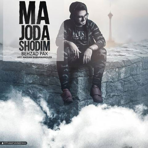 Behzad Pax Ma Joda Shodim