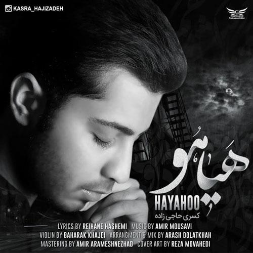 Kasra Hajizadeh Hayahoo