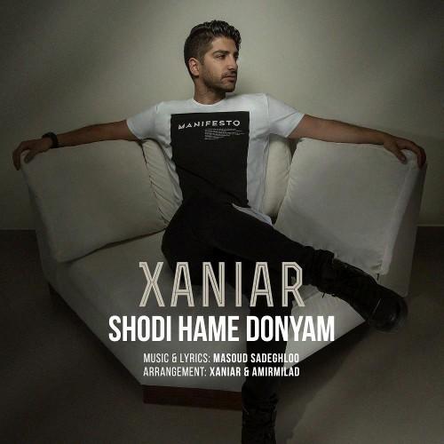 Xaniar Khosravi Shodi Hame Donyam