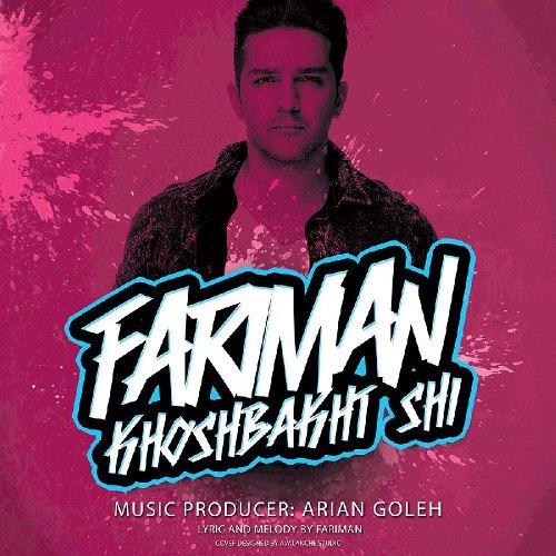 Fariman Khoshbakht Shi