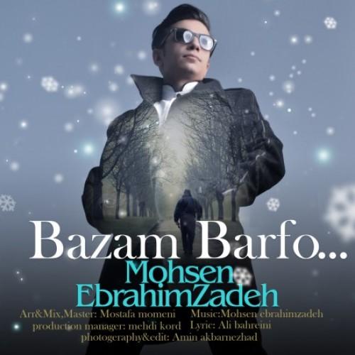 Mohsen Ebrahimzadeh Bazam Barf