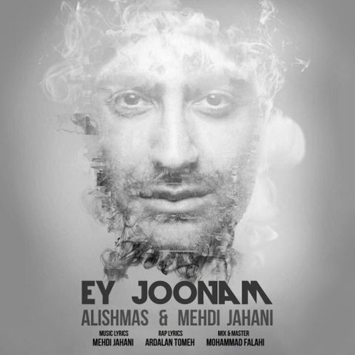 Alishmas Mehdi Jahani Ey Joonam
