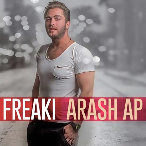 Arash Ap Freaki