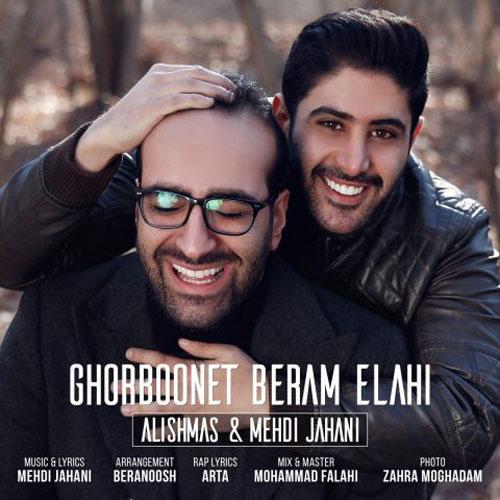 Alishmas Mehdi Jahani Ghorbonet Beram Elahi