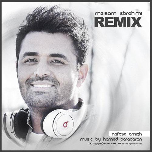 Meysam Ebrahimi Nafase Amigh Remix