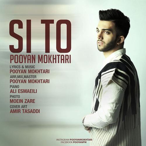 Pooyan Mokhtari Si To