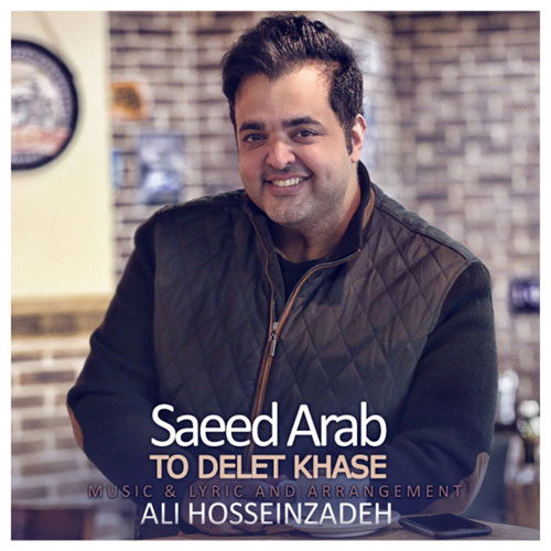 Saeed Arab To Delet Khase
