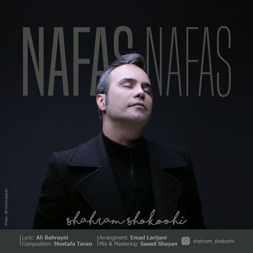 Shahram Shokoohi Nafas Nafas