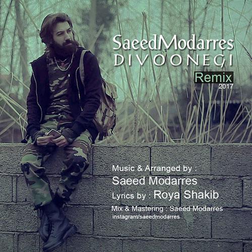 Saeed Modarres Divoonegi Remix