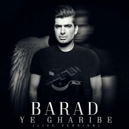 Barad Ye Gharibe Live