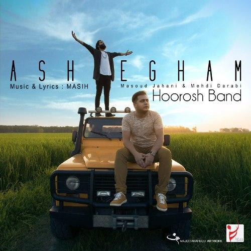 Hoorosh Band Ashegham