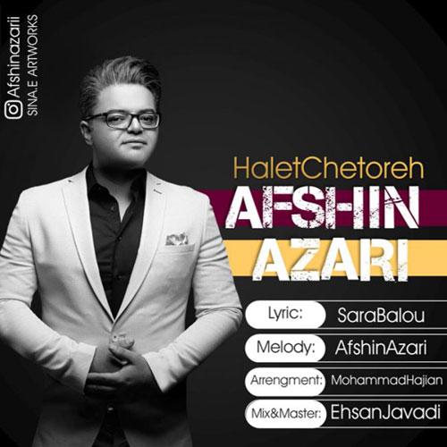 Afshin Azari Halet Chetore