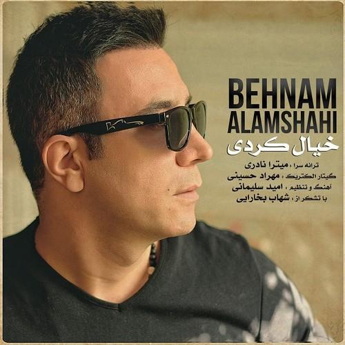 Behnam Alamshahi Khial Kardi