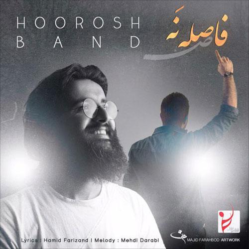 Hoorosh Band Faseleh Na