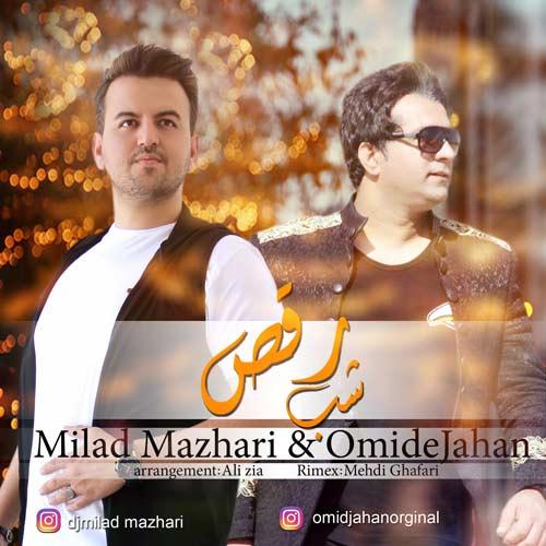 Milad Mazhari Omid Jahan Shabe Raghs