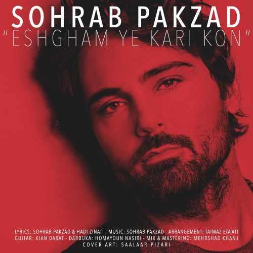 Sohrab Pakzad Eshgham Ye Kari Kon
