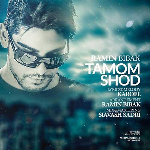 Ramin Bibak Tamoom Shod