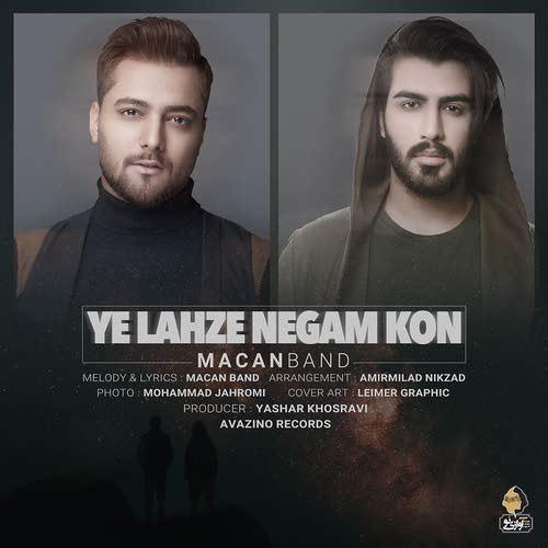 Macan Band Ye Lahze Negam Kon