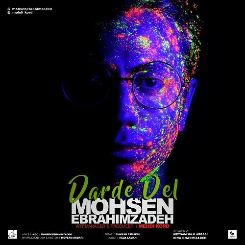 Mohsen Ebrahim Zadeh Darde Del