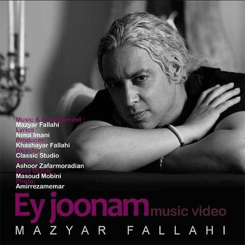 Mazyar Fallahi Ey Joonam Video