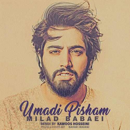 Milad Babaei Umadi Pisham Remix