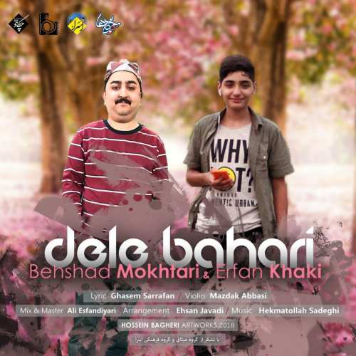 Behshad Mokhtari Erfan Khaki Dele Bahari
