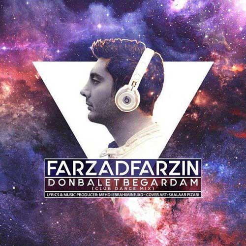 Farzad Farzin Donbalet Begardam