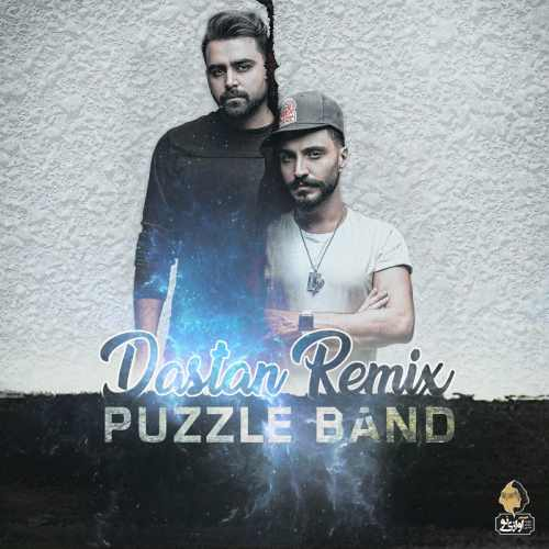 Puzzle Band Dastan Remix