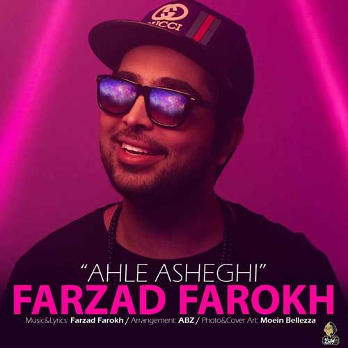 Farzad Farokh Ahle Asheghi