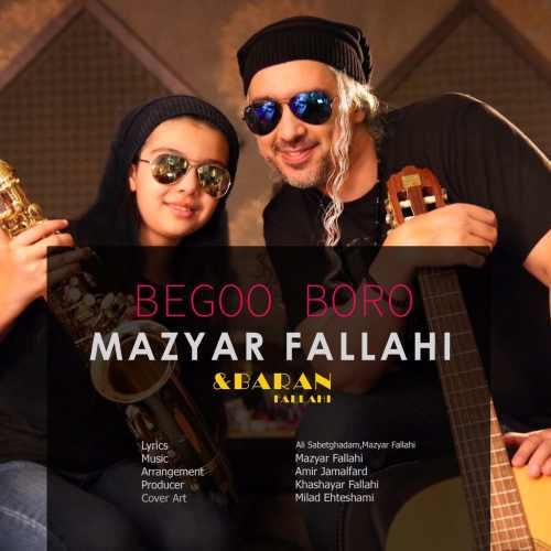 Mazyar Fallahi Begoo Boro