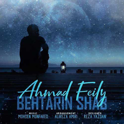 Ahmad Feily Behtarin Shab