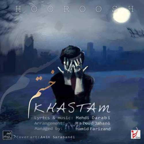 Hoorosh Band Khastam