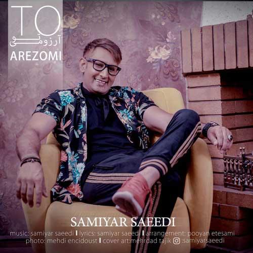 Samiyar Saeedi To Arezoomi