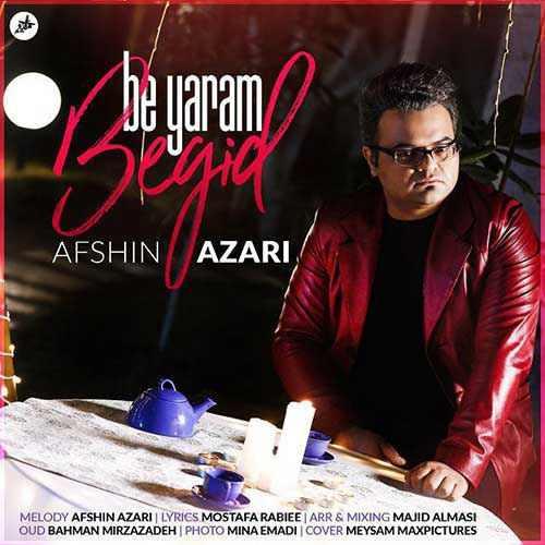 Afshin Azari Be Yaram Begid