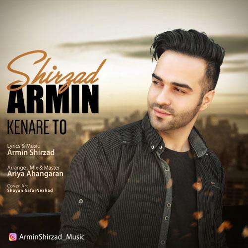 Armin Shirzad Kenare To