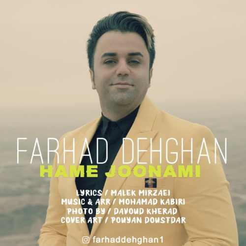 Farhad Dehghan Hame Jonami