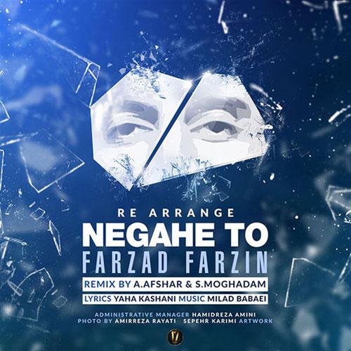 Farzad Farzin Negahe To Remix