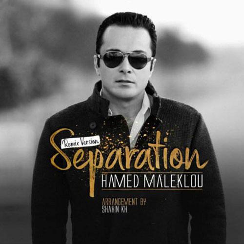 Hamed Maleklou Separation
