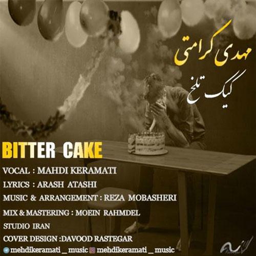 Mahdi Keramati Bitter Cake