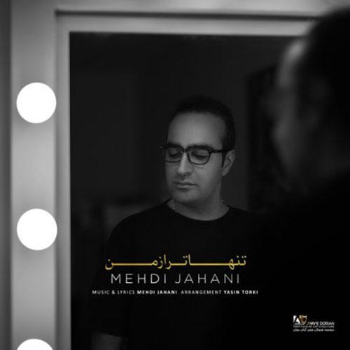Mehdi Jahani Tanha Tar Az Man