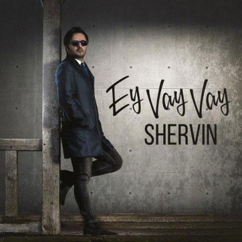 Shervin Ey Vay Vay
