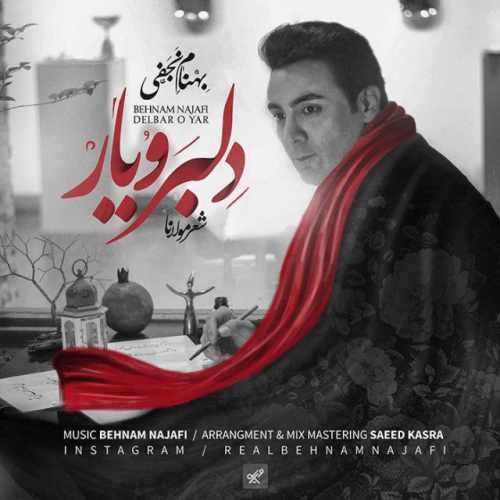 Behnam Najafi Delbar O Yar