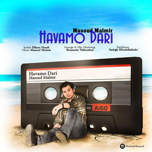 Masoud Malmir Havamo Dari