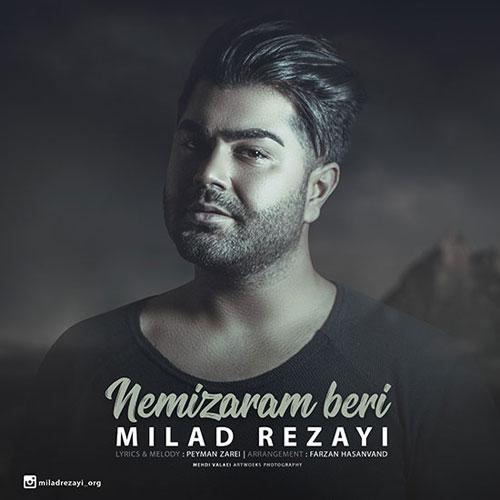Milad Rezayi Nemizaram Beri